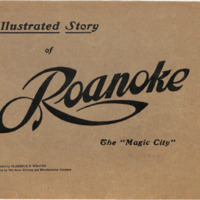 """Illustrated Story of Roanoke: The """"Magic City"""""""