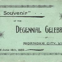A Souvenir of the Decennial Celebration of Roanoke City, Virginia