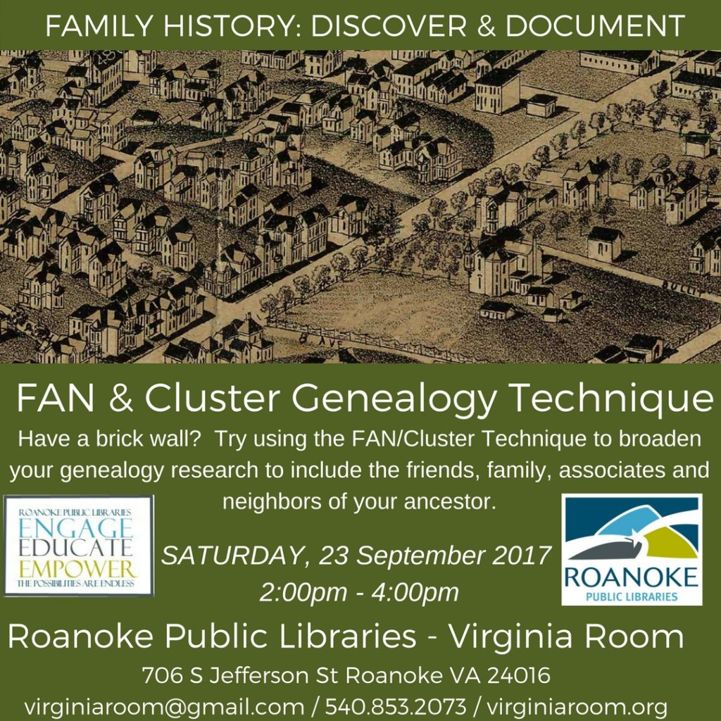 FAN & Cluster Genealogy Technique @ Virginia Room, Roanoke Public Libraries