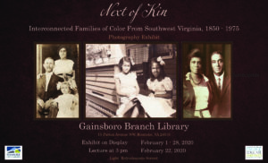 Next of Kin: Interconnected Families of Color from Southwest Virginia 1850-1975 @ Gainsboro Branch Library